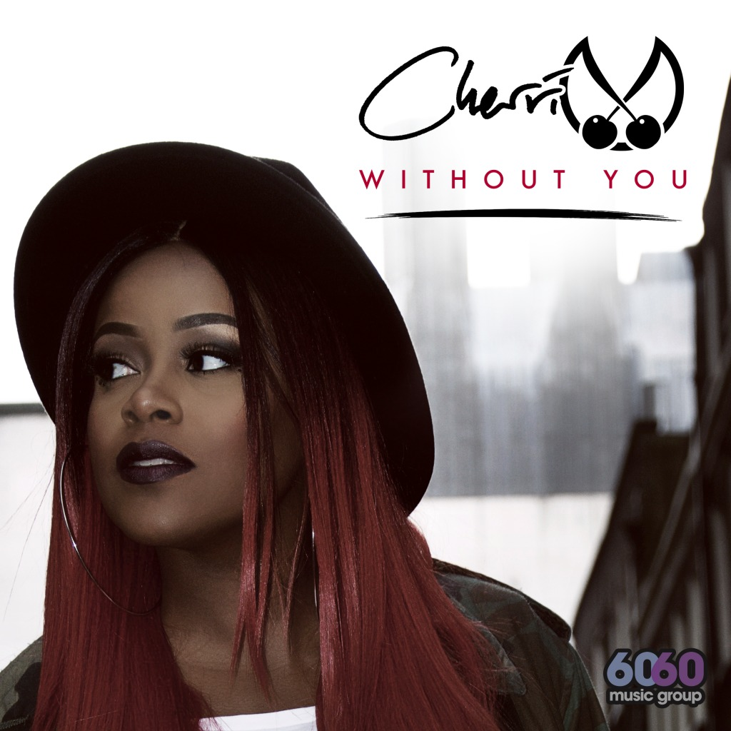 Cherri V - Without You [Track Artwork]