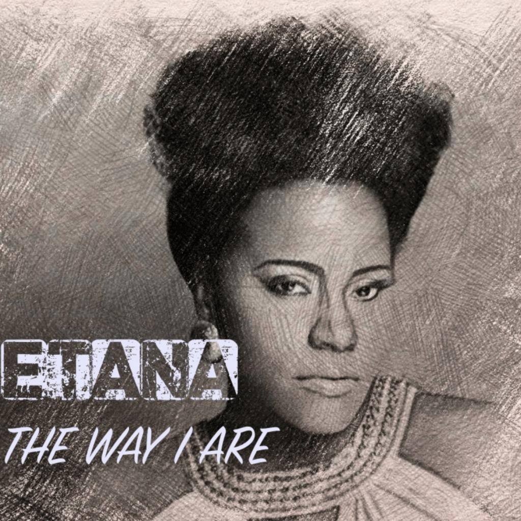 Etana - The Way I Are (Natural Woman) [Track Artwork]