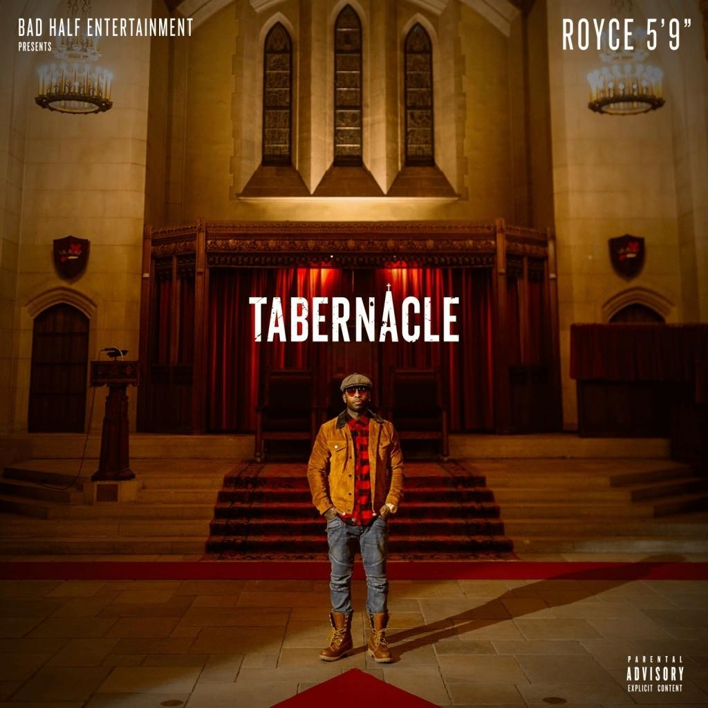 MP3: @RoyceDa59 - Tabernacle