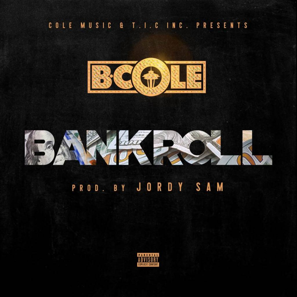 B.Cole - Bankroll (Official) [Track Artwork]