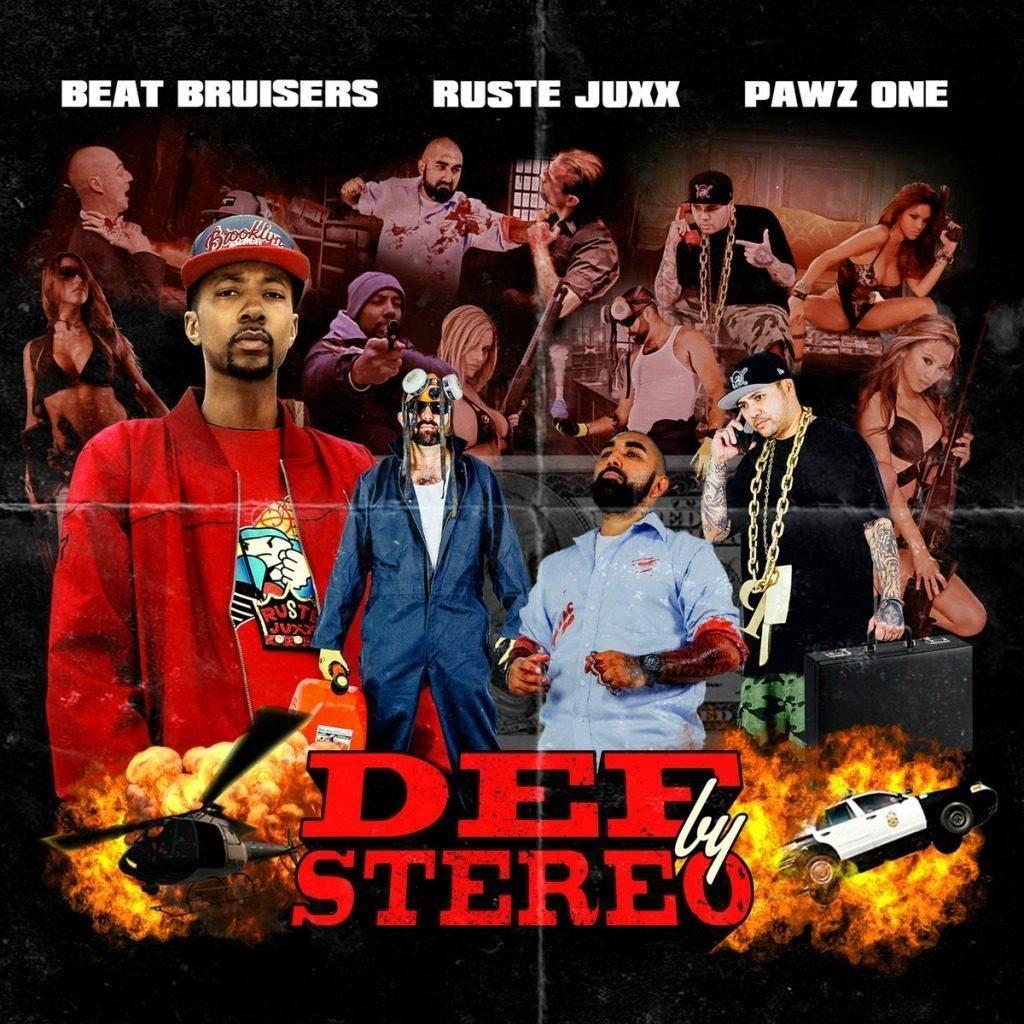 Stream @Beat_Bruisers x Ruste Juxx (@RusteJuxx357) x Pawz One's (@Pawz1) 'Def By Stereo' Album