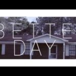 @IkeEllisWill (feat. Emily & @Sneed_Rules) » Better Day [Official Video]