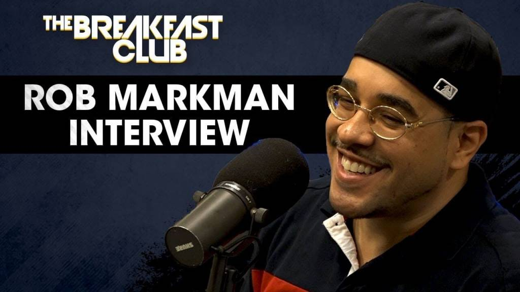 @RobMarkman Talks Hip-Hop Journalism & Releasing His First EP As A Rapper w/The Breakfast Club