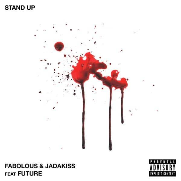 Fabolous & Jadakiss - Stand Up [Track Artwork]