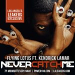 MP3: @FlyingLotus (feat. @KendrickLamar) » Never Catch Me