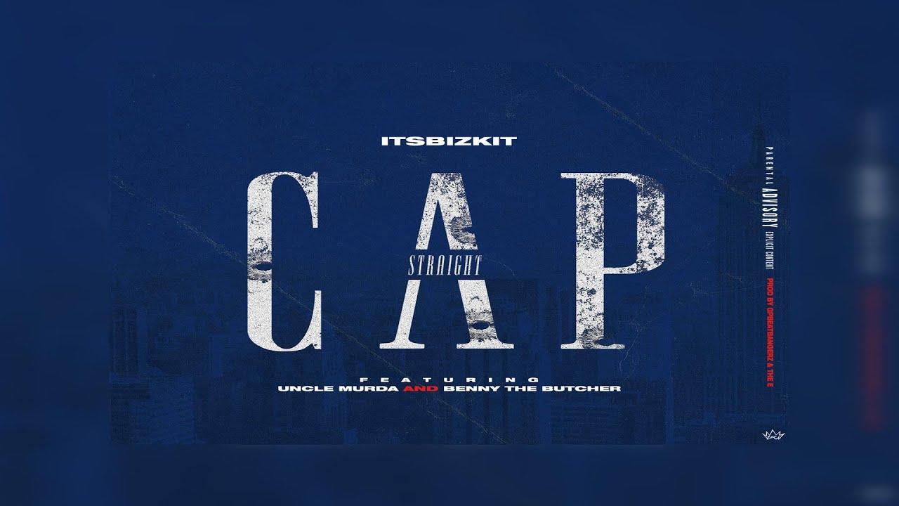 MP3: ItsBizkit feat. Benny The Butcher & Uncle Murda - Straight Cap