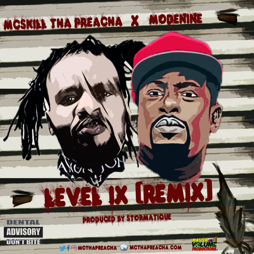 MP3: MCskill ThaPreacha feat. Modenine - Level IX (Remix) [Prod. By Stormatique]