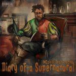 MCskill ThaPreacha - Diary Of A Supernatural [Album Artwork]