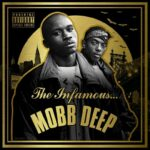 Editorial: @MobbDeep » The Infamous Mobb Deep [Cover Artwork]
