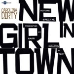 EP: @Carolina_Dirty » New Girl In Town [@BeatsBaby @JenkyJenks]
