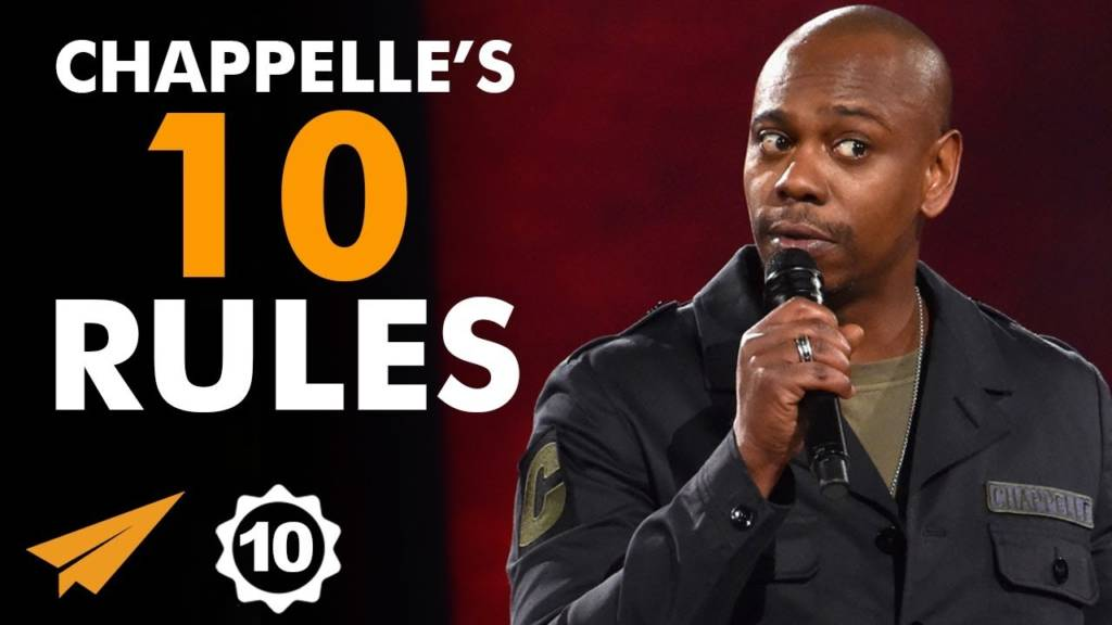 These Are Dave Chappelle's Top 10 Rules For Success…