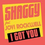 Audio: Shaggy (@DiRealShaggy) feat. @JoviRockwell - I Got You