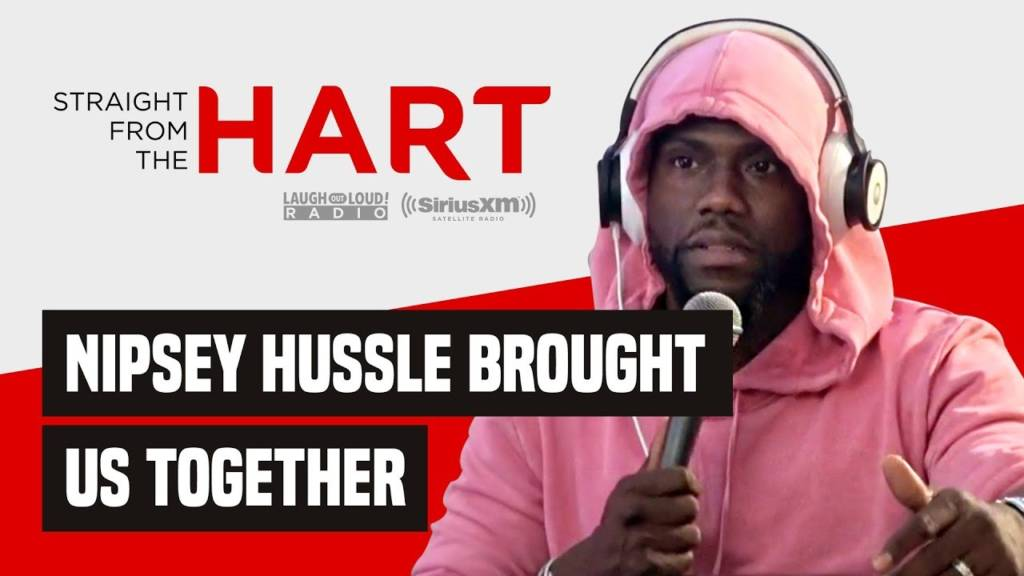 Kevin Hart Speaks On Nipsey Hussle's Legacy On His 'Straight From The Hart' Show