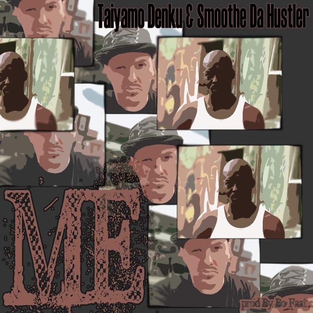MP3: Taiyamo Denku feat. Smoothe Da Hustler – ME [Prod. Bo Faat]