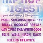 The @HipHopDigest Show Asks 'Good Or Great???'