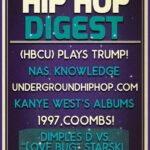 The @HipHopDigest Show Takes It Back To When 'It Was 1997'