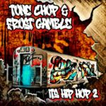 MP3: Tone Chop & Frost Gamble - Its Hip Hop 2